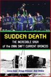 Sudden Death, Bob Wilkie and Gregg Drinnan, 1459705440