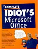 The Complete Idiot's Guide to Microsoft Office, Kinkoph, Sherry, 1567615449