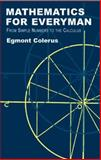 Mathematics for Everyman, Egmont Colerus, 0486425452