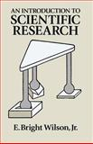 Introduction to Scientific Research, E. Bright Wilson, 0486665453