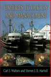 Fisheries Ecology and Management, Walters, Carl J. and Martell, Steven J. D., 0691115451
