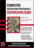 Computer and Network Professional's Certification Guide, Christianson, J. Scott, 078212545X