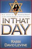 In That Day, Rabbi David Levine, 0884195457