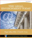 The Legal Environment Today, Miller, Roger LeRoy and Cross, Frank B., 1305075455