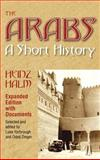 The Arabs : A Short History with Documents, Halm, Heinz, 155876545X