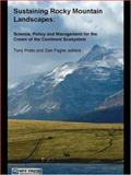 Sustaining Rocky Mountain Landscapes : Science, Policy, and Management for the Crown of the Continent Ecosystem, , 1933115459