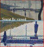 Seurat Re-Viewed, , 0271035455