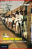 Knowledge Society : New Identities in Emerging India, K SinghaRoy, Debal, 1107065453