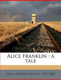 Alice Franklin, Mary Botham Howitt, 1149265450