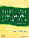 Essentials of Sonography and Patient Care, Craig, Marveen, 1437735452