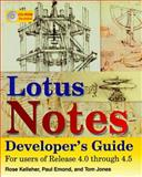 Lotus Notes Developer's Guide, Kelleher, Rose and Emond, Paul, 1556225458