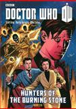 Hunters of the Burning Stone, Scott Gray and Dan McDaid, 184653545X