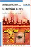 Model Based Control : Case Studies in Process Engineering, Agachi, Paul Serban and Cristea, Mircea Vasile, 3527315454