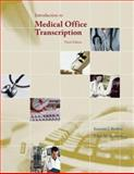 Introduction to Medical Office Transcription, Becklin, Karonne and Sunnarborg, Edith, 0073195456