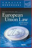 Principles of European Union Law, 2nd Edition, the Concise Hornbook Series, Pavese and Folsom, Ralph H., 0314205454