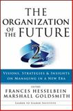 The Organization of the Future, Frances Hesselbein, Marshall Goldsmith, 0470185457