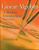 Linear Algebra : A Modern Introduction, Poole, David, 0538735457