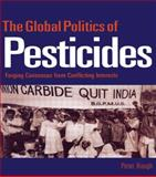 The Global Politics of Pesticides, Peter Hough, 1853835455