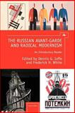 The Russian Avant-Garde and Radical Modernism : An Introductory Reader, , 1936235455