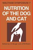 Nutrition of the Dog and Cat : Waltham Symposium Number 7, , 0521105455