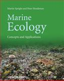 Marine Ecology : Concepts and Applications, Speight, Martin R. and Henderson, P. A., 1444335456