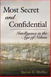 Most Secret and Confidential, Steven E. Maffeo, 1557505454