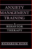 Anxiety Management Training : A Behavior Therapy, Suinn, Richard M., 0306435454