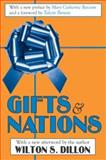 Gifts and Nations : The Obligation to Give, Receive and Repay, Dillon, Wilton, 0765805456