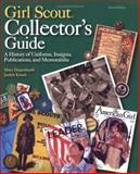 Girl Scout Collectors' Guide, Mary Degenhardt and Judith Kirsch, 0896725456