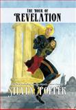 The Hour of Revelation, Steven Popper, 1467885452