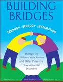Building Bridges Through Sensory Integration, Paula Aquilla and Shirley Sutton, 1932565450