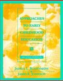 Approaches to Early Childhood Education, Jaipaul L. Roopnarine, 0024035459