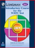 Longman Introductory Course for the TOEFL® Test - iBT, Phillips, Deborah, 0137135459