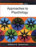 Approaches to Psychology, Glassman, William E., 0335205453