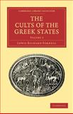 The Cults of the Greek States, Farnell, Lewis Richard, 110801545X