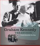 Graham Kennedy Treasures : Friends Remember the King, McColl-Jones, Mike, 0522855458