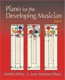 Piano for the Developing Musician, Hilley, Martha and Olson, Lynn Freeman, 0534595456