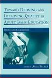 Toward Defining and Improving Quality in Adult Basic Education : Issues and Challenges, , 0805855459