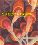Super Vision, Ivan Amato, 0810945452