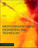 Micromanufacturing Engineering and Technology, Qin, Yi, 0815515456