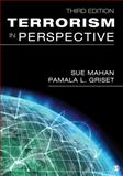 Terrorism in Perspective, Griset, Pamala L. and Mahan, Sue, 1452225451