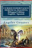 Cursed Inheritance / Herencia Maldita, Ángeles Goyanes, 146793545X