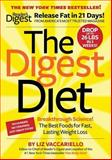 The Digest Diet, Liz Vaccariello and Heather Jackson, 160652545X