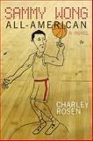 Sammy Wong, All-American, Charley Rosen, 1609805453