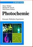 Photochemie - Konzepte, Methoden, Experimente, Wö hrle, Dieter and Stohrer, Wolf-Dieter, 3527295453