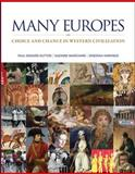 Many Europes : Choice and Chance in Western Civilization, Dutton, Paul Edward and Marchand, Suzanne L., 007338545X