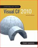 Starting Out with Visual C# 2010, Gaddis, Tony, 0132165457