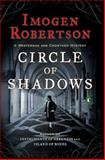 Circle of Shadows, Imogen Robertson, 0143125451