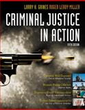 Criminal Justice in Action, Gaines, Larry K. and Miller, Roger LeRoy, 0495505455