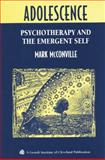 Adolescence : Psychotherapy and the Emergent Self, McConville, Mark, 1138005452